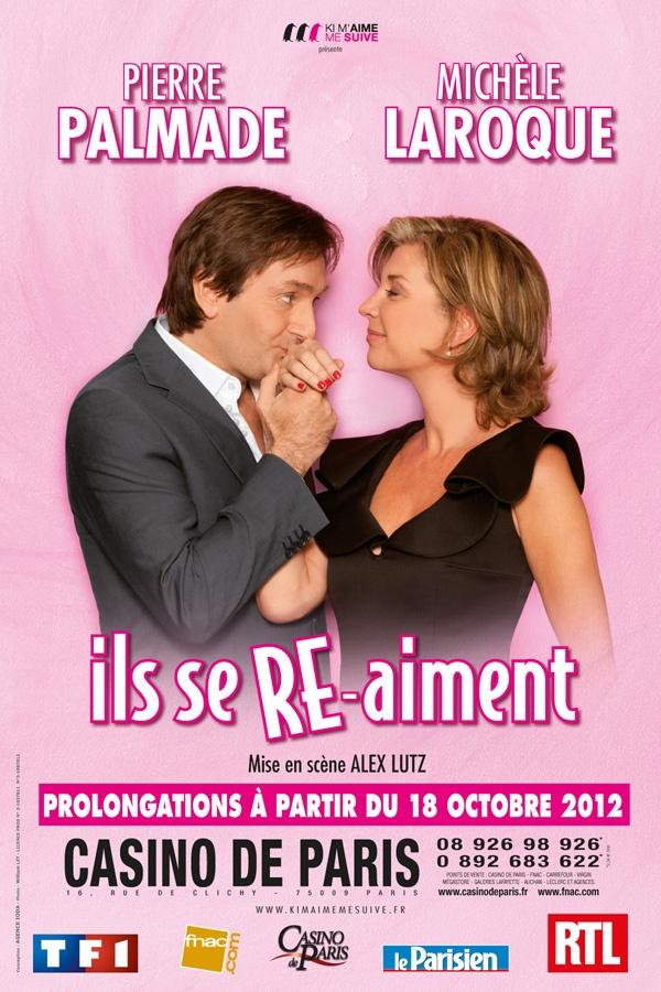 """""""Ils se re aiment"""" avec Pierre Palmade et Michelle Laroque au Casino de Paris - 10 novembre 2012"""