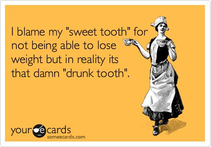 :-): Hahahahahah Totallllli, Drunk Tooth, My Life, Beer Tooth, Sweet Tooth, Problems Lmfao, So Funny, True Stories, Haha So True