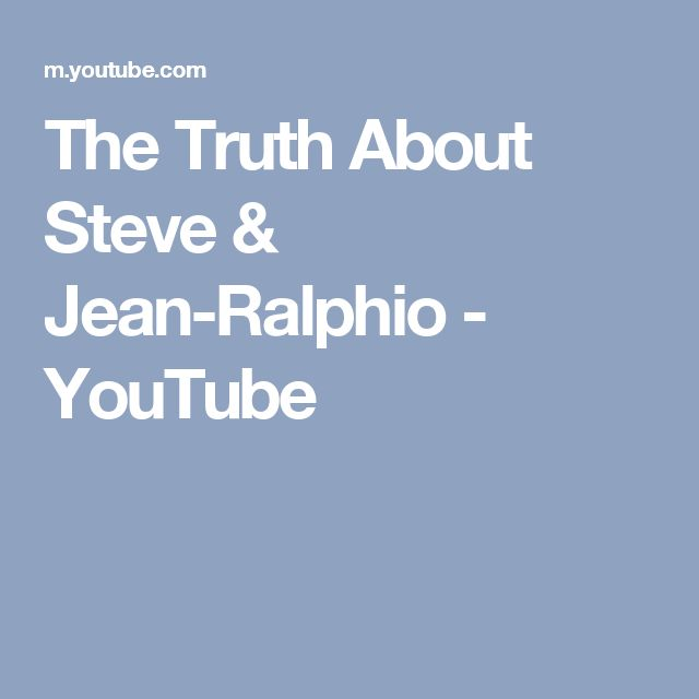 The Truth About Steve & Jean-Ralphio - YouTube