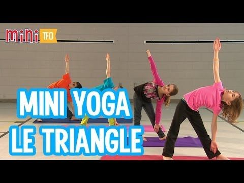Mini Yoga : Le triangle - YouTube