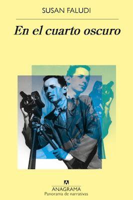 En el cuarto oscuro / Susan Faludi ; traducción Antonio-Prometeo ...
