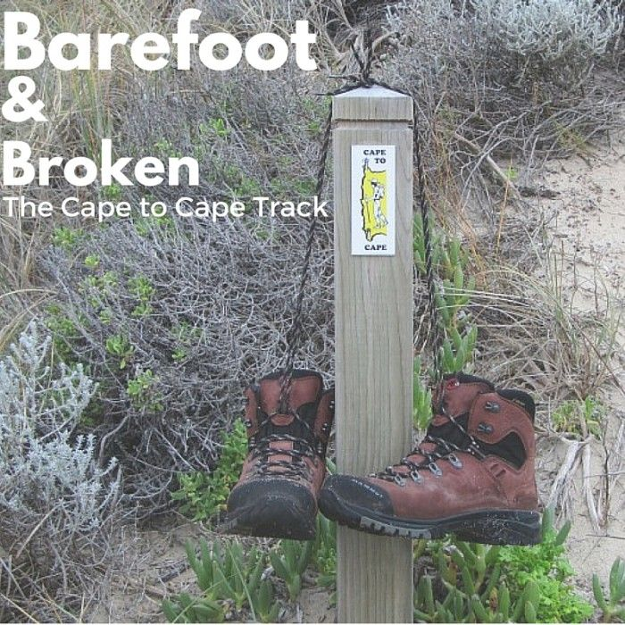 Barefoot and Broken – The Cape to Cape Track