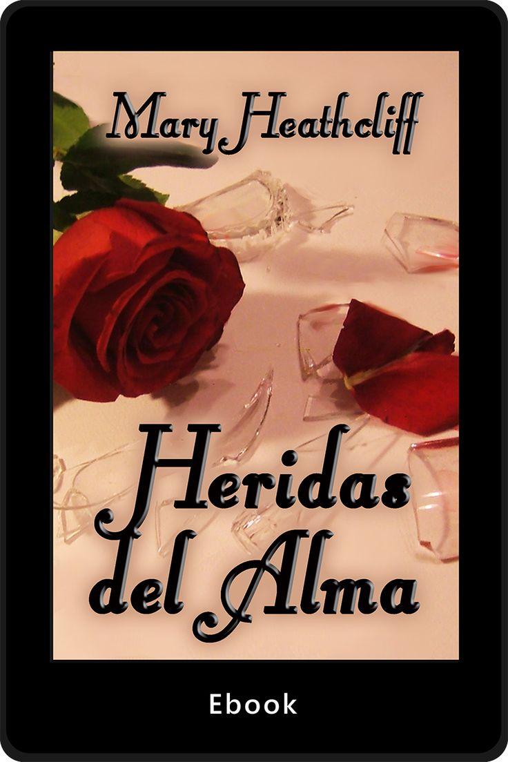 Un amor amenazado por las heridas del pasado, las verdades no dichas y los temores al futuro. http://maryheathcliff.weebly.com/heridas-del-alma.html
