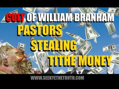 William Marrion Branham  Pastors Stealing Money
