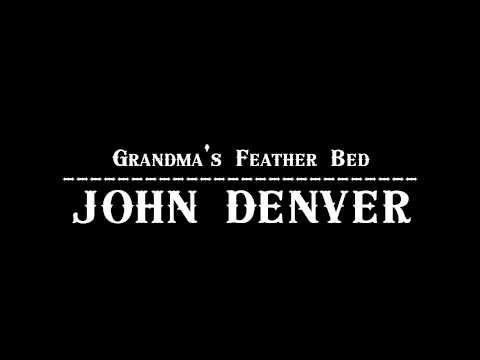 1974. John Denver - Grandma's Feather Bed 【Official Audio】 - YouTube