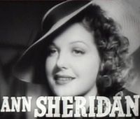 Ann Sheridan (February 21, 1915 – January 21, 1967) was an American actress. She worked regularly from 1934 to her death in 1967, first in film and later in television. Notable roles include Angels With Dirty Faces (1938), The Man Who Came to Dinner (1942), Kings Row (1942) and I Was a Male War Bride (1949). She is not to be confused with Anne Sheridan (1908–2008), another actress, who performed in silent films of the 1920s.