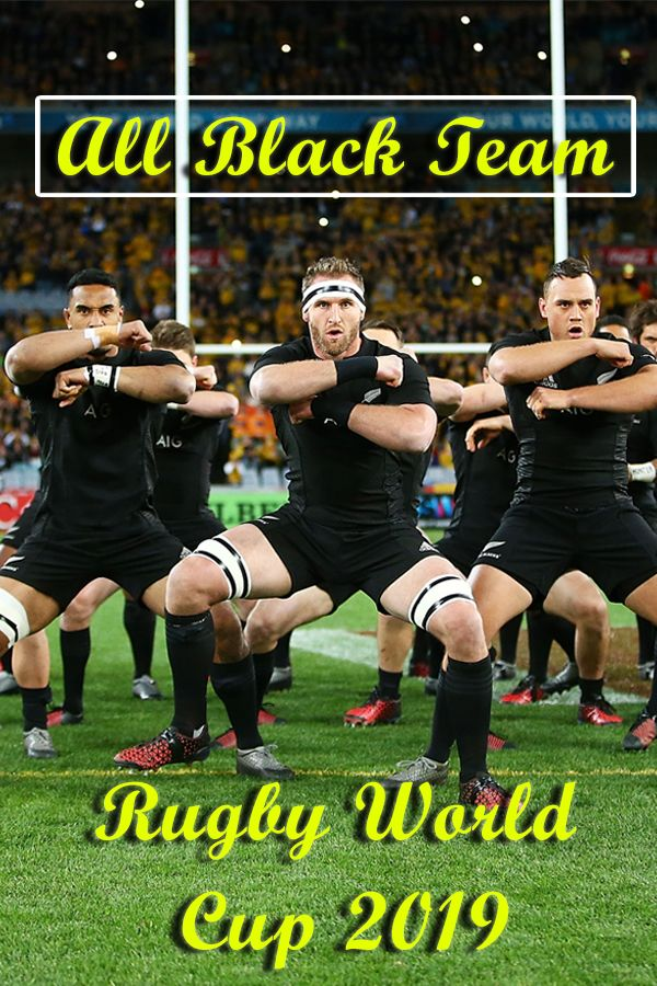 All Blacks Team Rugby World Cup 2019 Rugby World Cup All Blacks Rugby Team All Blacks
