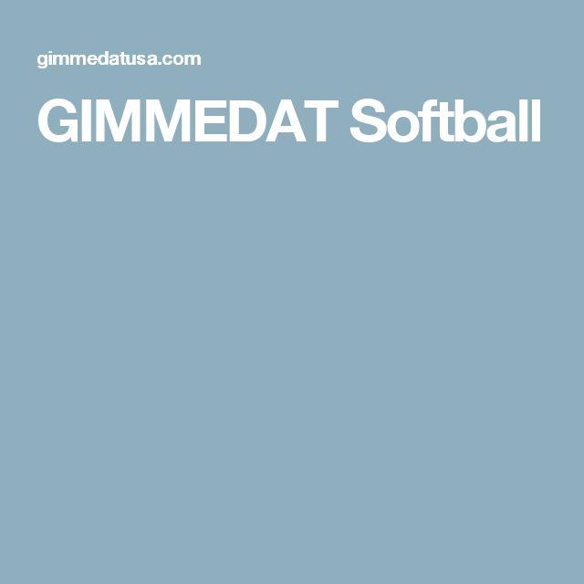 GIMMEDAT Softball