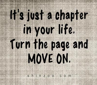 It's just a chapter in your life. Turn the page and move on.