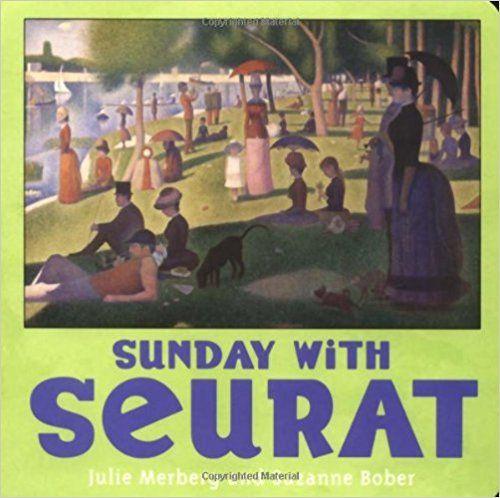Sunday with Seurat (Mini Masters): Julie Merberg, Suzanne Bober: 9780811847582: Amazon.com: Books