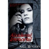 The Accidental Immortal (An Asgard Adventure) (Kindle Edition)By S.G. Rogers