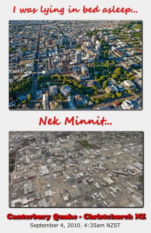 """""""I was lying in bed asleep... nek minnit..."""" Before and after photos of my home town Christchurch NZ Mine too"""