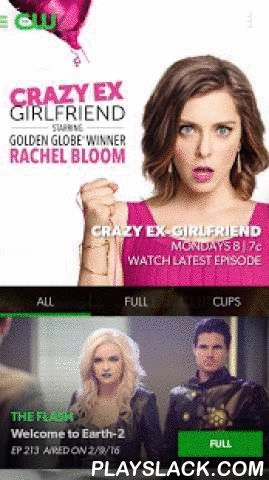 The CW  Android App - playslack.com ,  The CW App is the easiest way to watch FREE, FULL EPISODES of all of your favorite shows whenever and wherever you want. No logins, no passwords…just one tap and stream shows like The Flash, Jane The Virgin, Arrow, The Vampire Diaries, Crazy Ex-Girlfriend, iZombie, DC's Legends of Tomorrow, Reign, Supernatural, The 100, and The Originals. Missed last night's episode? Watch it here. Behind more than one? Carve out an evening and watch the last five for…