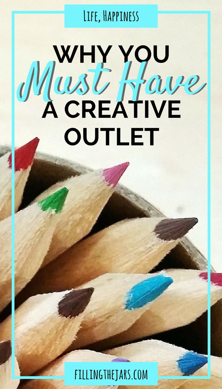 Why You MUST Discover & Develop A Creative Outlet   Do you have a hobby or creative outlet? Think writing, blogging, painting, etc. If not, you need one! Click through to read more about why and how being more creative will improve your life...   www.fillingthejars.com