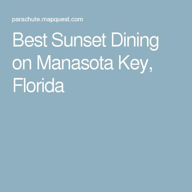 Best Sunset Dining on Manasota Key, Florida