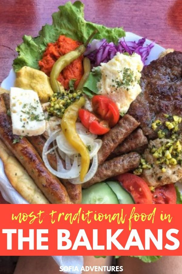 The Best Balkan Food You Need To Try Sofia Adventures Macedonian Food Serbian Recipes Albanian Recipes