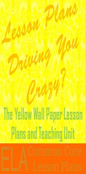"""Make teaching easier with these """"Yellow Wallpaper"""" lesson plans."""
