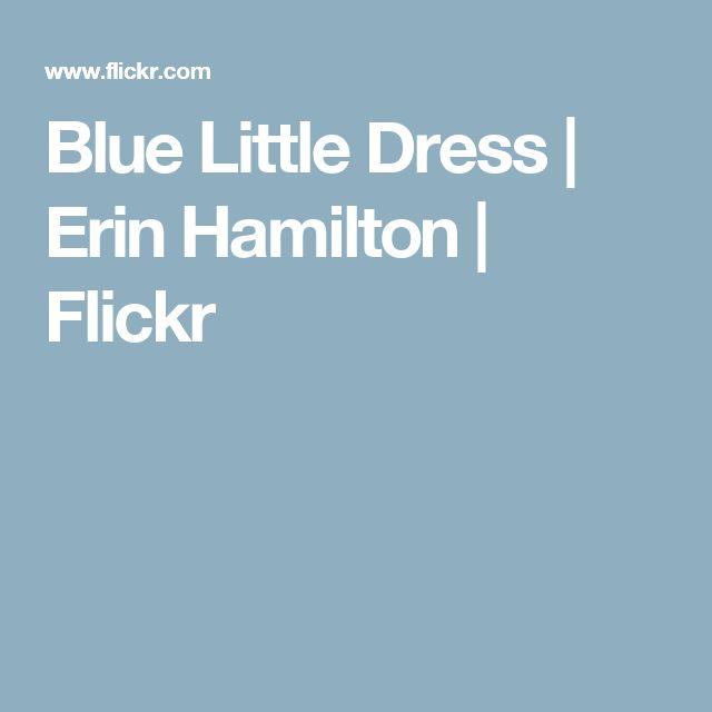 Blue Little Dress | Erin Hamilton | Flickr