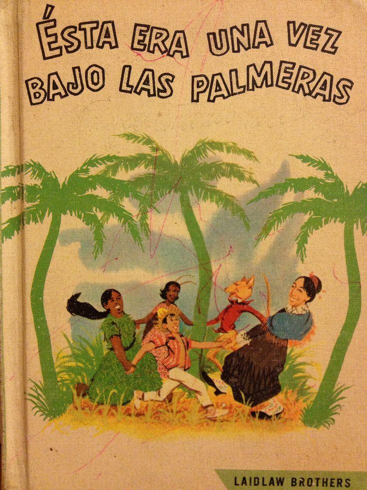 https://flic.kr/s/aHsjPrtU1z | Esta Era Una Vez Bajo Las Palmeras | Por Favor, este libro es propriedad privada. Lo estoy compartiendo para deleite personal. La venta de cualquiera de las paginas o imagines de este libro esta completamente prohibida. Gracias por mantener la Herencia Latina. Enjoy!