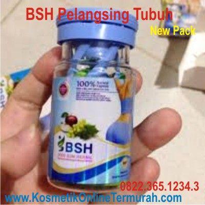 Bsh Pelangsing Herbal, Bsh Peramping Alami, Bsh Pelangsing Cepat. Body Slim Herbal alami dan langsingkan cepat, menekan nafsu makan, cepatkan metabolisme, tanpa diare, aman untuk diet,detoksifikasi, membakar lemak tubuh. 1 kapsul sehari pagi sebelum/sesudah sarapan. PESAN dan HUBUNGI kami : CP : 0822.365.1234.5 ( Telkomsel ) Pin 5D657EA0 Location : JL DANAU SENTANI TENGAH H2B 39. SAWOJAJAR MALANG. http://www.kosmetikonlinetermurah.com/2014/09/pelangsing-perut-buncit-pelangsing.html