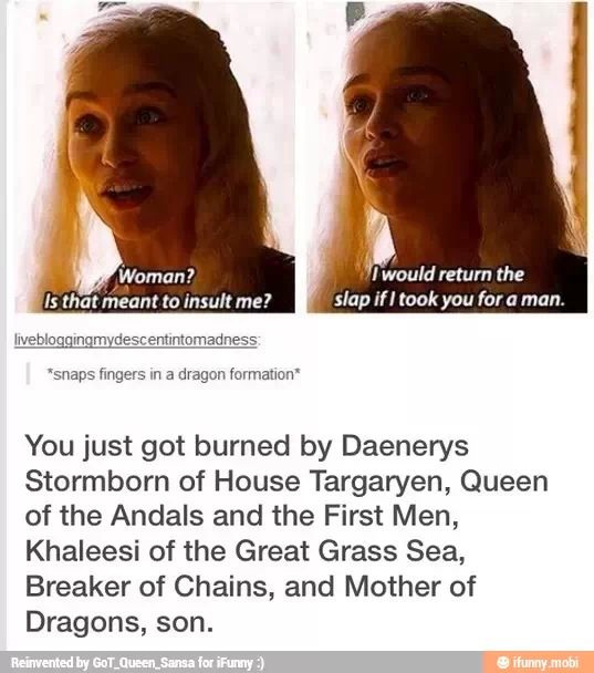 Hell yeah son, Game of Thrones