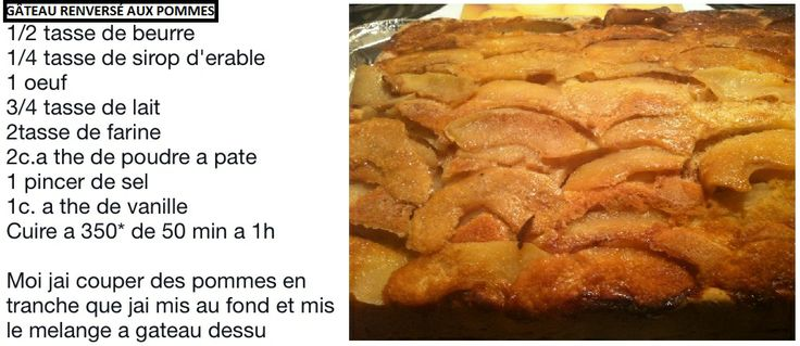 Gâteau renversé aux pommes, servir avec un glaçage à l'érable. Mélangez les ingrédients liquides ensembles et les ingrédients humides ensembles et ensuite mélanger le tout à la mixette. http://www.chezmaya.com/recettes/les-recettes-de-cuisine-de-maya/toutes-les-recettes-de-maya/item/gateau-renverse-au-sirop-derable-et-aux-pommes.html
