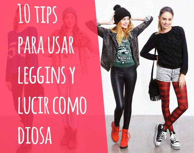 10 tips para usar leggins y lucir como diosa  #TipsParaUsarLeggins