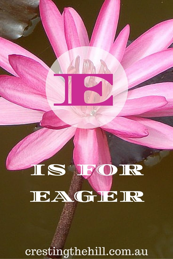 the A-Z of Positive Personality Traits - E is for Eager/Enthusiastic........swimming.....