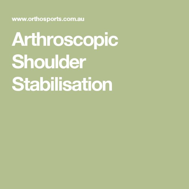 Arthroscopic Shoulder Stabilisation