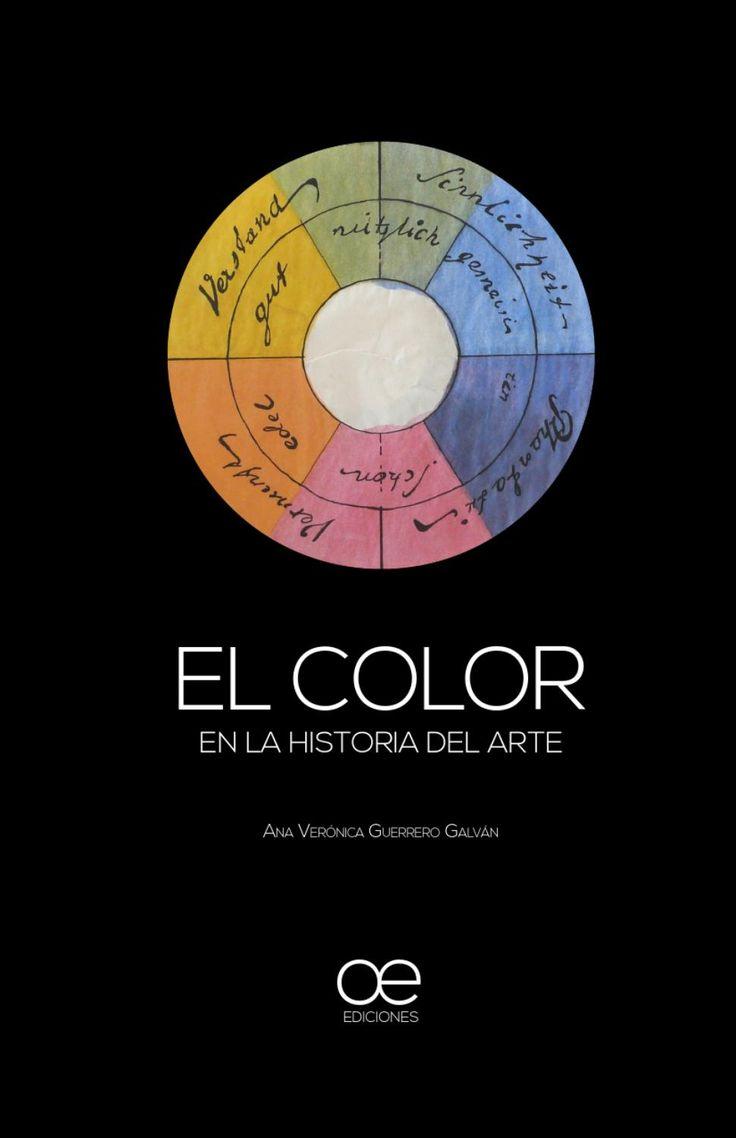 El color en la Historia del arte  Material diseñado como proyecto en la Maestría en Diseño Editorial y utilizado como recurso didáctico en el curso Introducción a la Historia del Arte para el Museo de Arte Contemporáneo de Monterrey