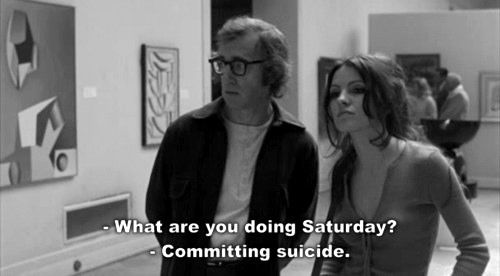 Woody Allen. I absolutely love his wit and black sense of humour.