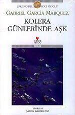 Gabriel Garcia Marquez- Kolera Gunlerinde Ask