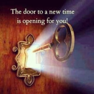 Everyone is born with this type of Special Key that can Open Doors to your Future. It is invisible but given to your Heart to use when it sees a Door of Opportunity Opening for You! Have the courage to pursue such Opportunities!