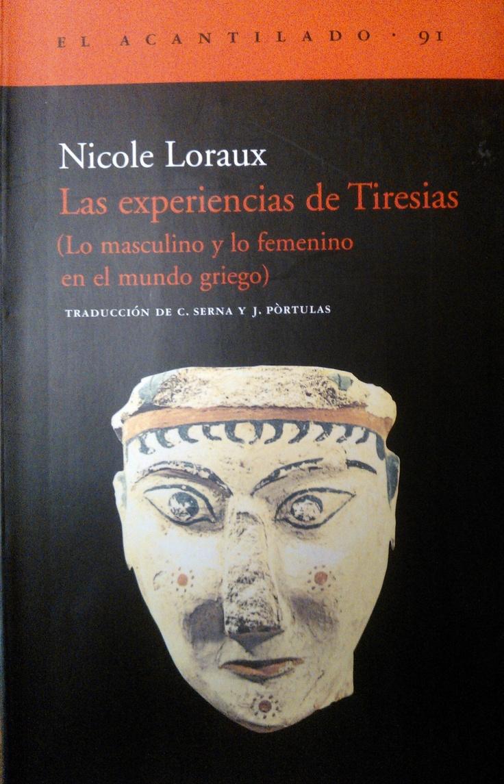 Nicole Loraux - Las experiencias de Tiresias #lagalatea