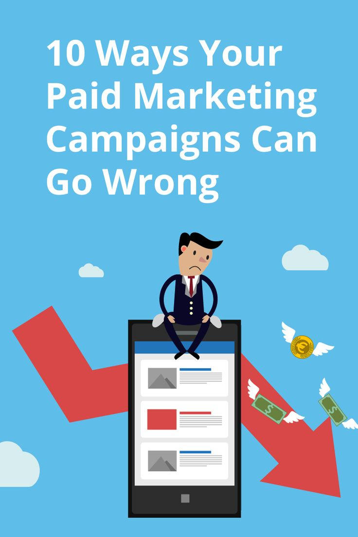 Paid media campaigns are an effective way to stand out on the internet, but don't fall prey to these 10 mistakes when running paid marketing campaigns.