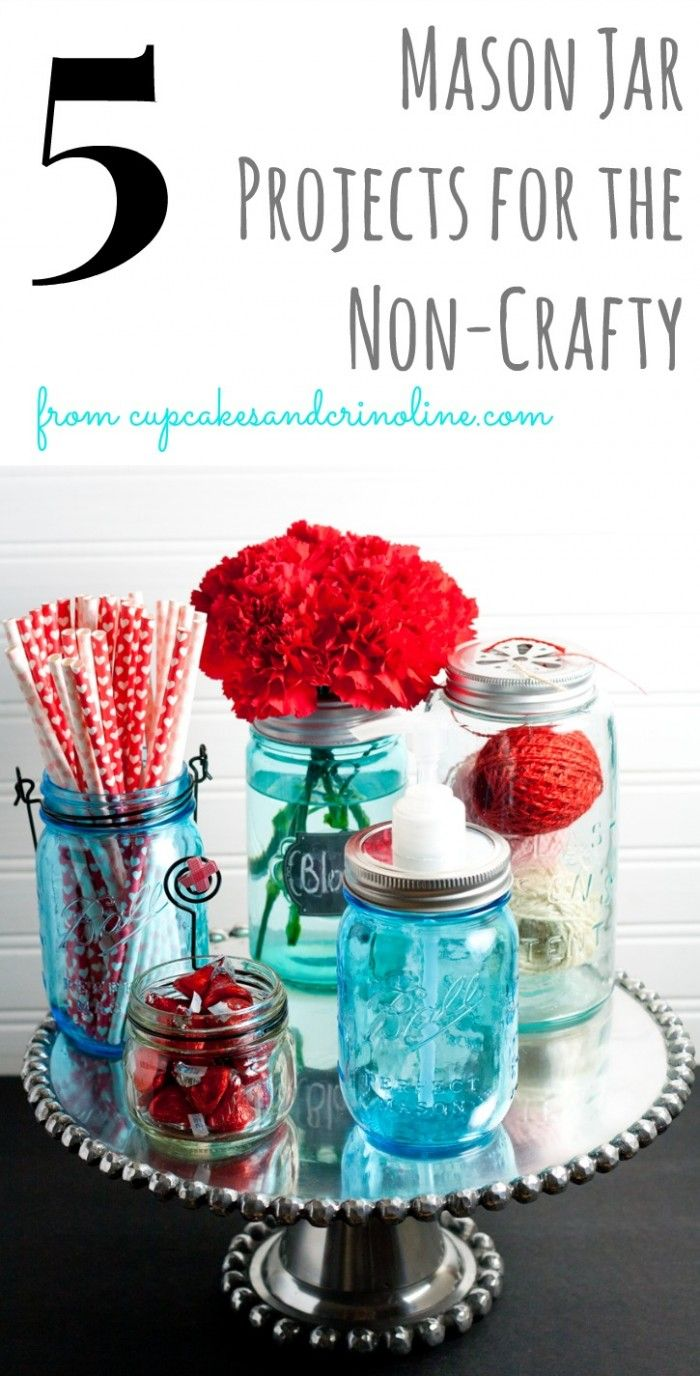5 Mason Jar Projects for the Non-Crafty #organizing #masonjars