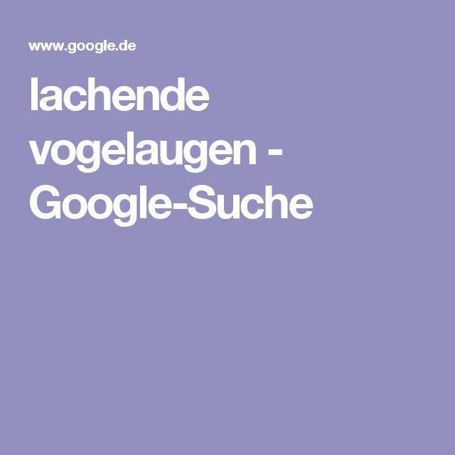 lachende vogelaugen - Google-Suche