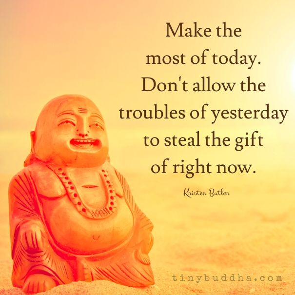 Make the most of today                                                       …