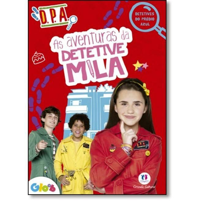 Aventuras da Detetive Mila, As - Dpa - Detetives do Prédio Azul