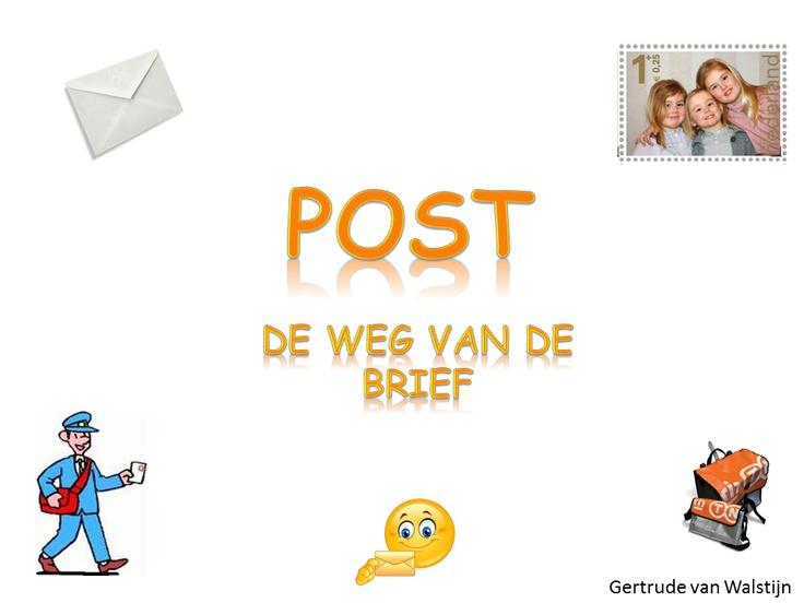 Powerpoint over de weg van de brief.   http://leermiddel.digischool.nl/po/leermiddel/ee24a24496869ef3f8aef0b3b7235c1a?s=2.5
