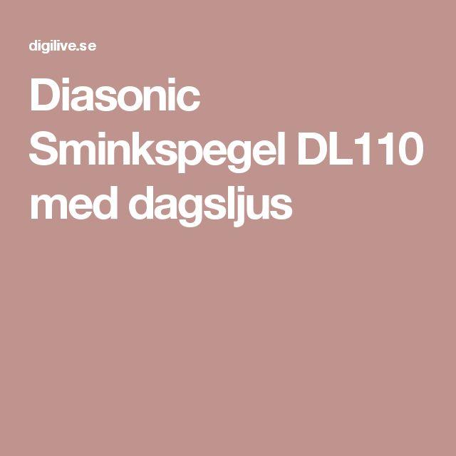 Diasonic Sminkspegel DL110 med dagsljus