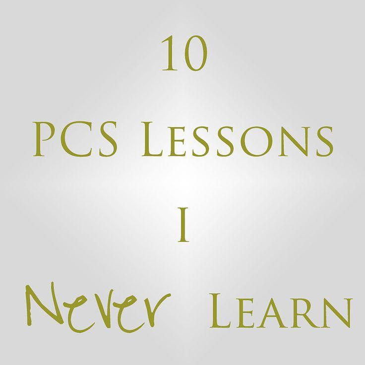 10 PCS Lessons I Never Learn