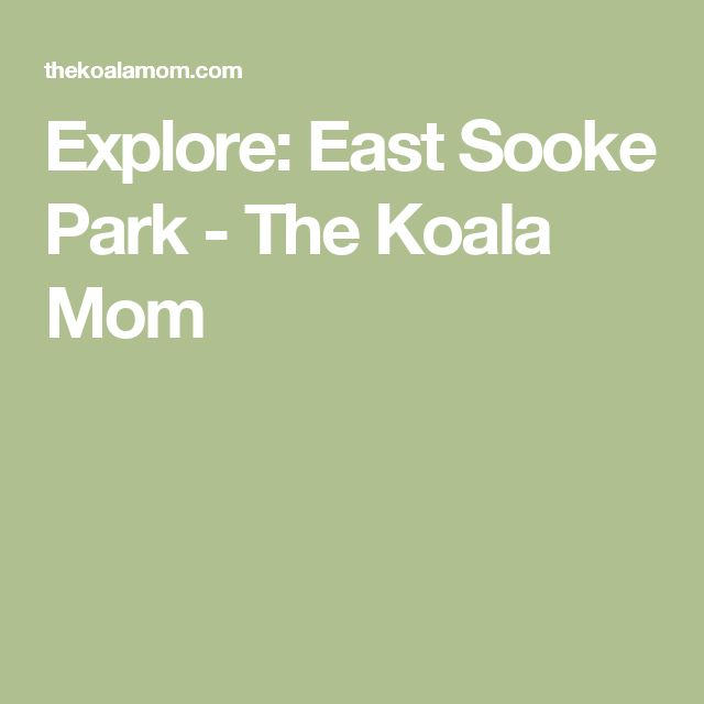 Explore: East Sooke Park - The Koala Mom