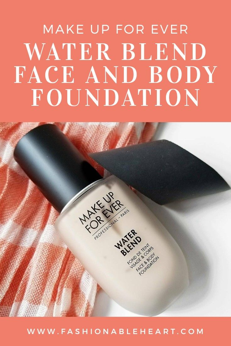 Make Up For Ever Water Blend Face and Body and Ellipse