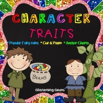Character Trait Printables - Fun cut and paste activities with vibrant pictures to assist students in understanding character traits of popular fairy tale characters in the: Little Red Riding Hood, Jack and the Beanstalk, Cinderella and The Three Little Pigs.