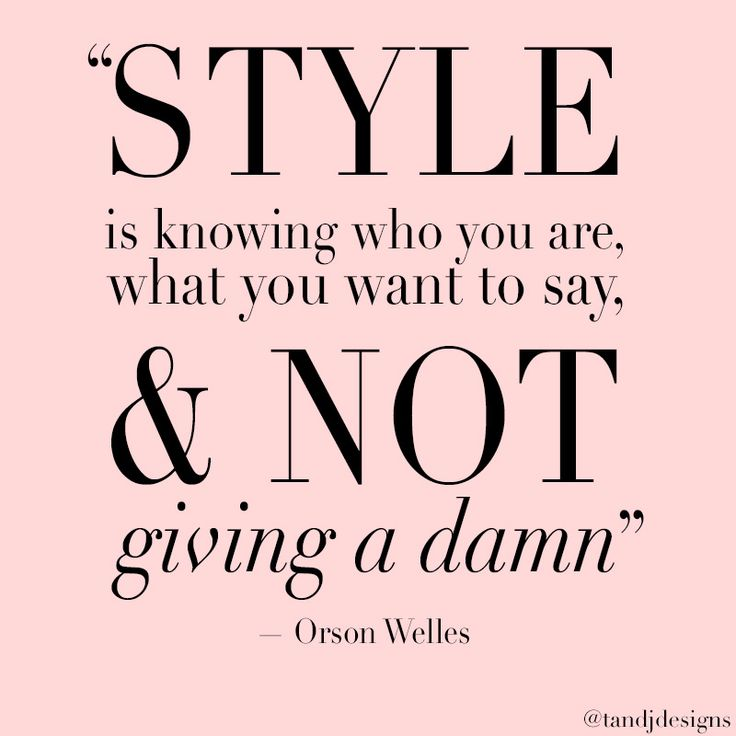 Best 25 Style Quotes Ideas On Pinterest Fashion Style