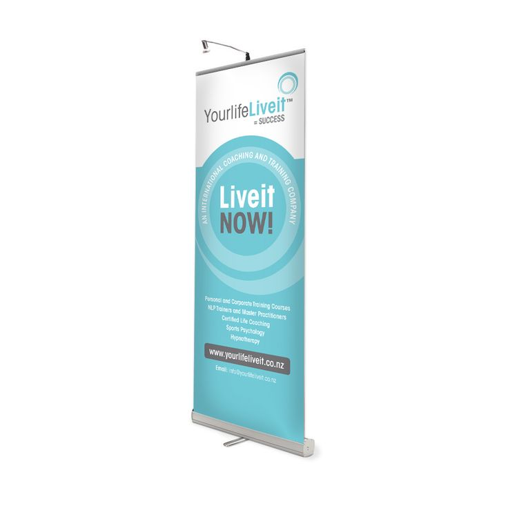 Roll-up portable banner graphics for Your Life Live It. Used for conferences, training camps, trade shows.