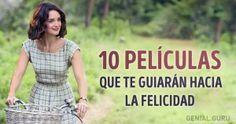 10Películas que teguiarán hacia lafelicidad