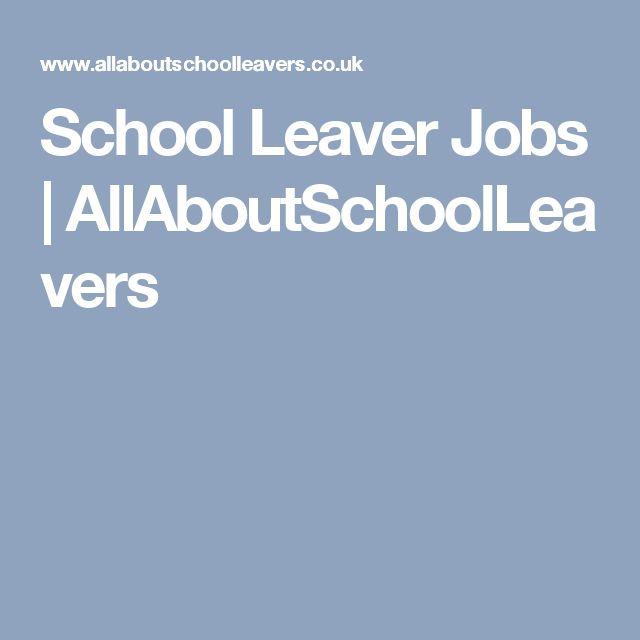 School Leaver Jobs | AllAboutSchoolLeavers