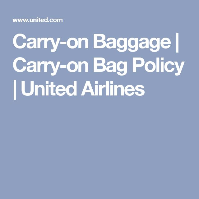 Carry-on Baggage   Carry-on Bag Policy   United Airlines